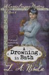 cover of Cassie Pengear Mysteries book 6 A Drowning in Bath by L. A. Nisula